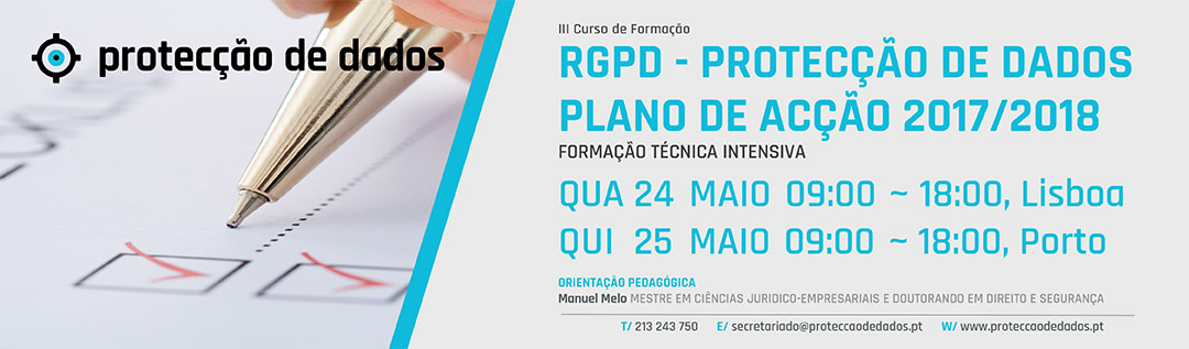III Curso Plano de Acção RGPD - 24 e 25 de Maio de 2017